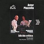Astor Piazzolla Edición Crítica: En Persona