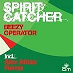 Spirit Catcher Beezy Operator