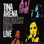 Tina Arena Greatest Hits Live