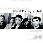 Paul Oxley's Unit Spanish Bars - The Very Best Of
