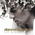 David Bisbal Sin Mirar Atrás (Deluxe (Usa Version))