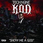 Tech N9ne Show Me A God (Single)