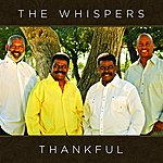 The Whispers Thankful