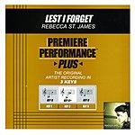 Rebecca St. James Lest I Forget (Premiere Performance Plus Track)