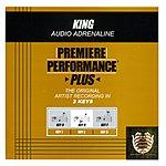 Audio Adrenaline King (Premiere Performance Plus Track)