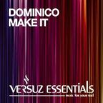 Dominico Make It