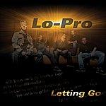 Lo-Pro Letting Go (5-Track Maxi-Single)