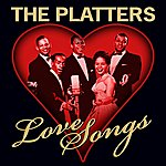 The Platters Love Songs