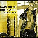 Captain Hollywood Danger Sign