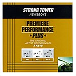 Newsboys Strong Tower (Premiere Performance Plus Track)