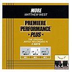 Matthew West More (Premiere Performance Plus Track)