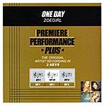 ZOEgirl One Day (Premiere Performance Plus Track)