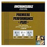 ZOEgirl Unchangeable (Premiere Performance Plus Track)