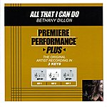 Bethany Dillon All That I Can Do (Premiere Performance Plus Track)