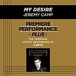 Jeremy Camp My Desire (Premiere Performance Plus Track)