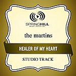 The Martins Healer Of My Heart (Studio Track)