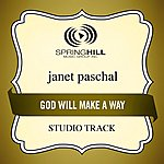 Janet Paschal God Will Make A Way (Studio Track)