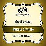 Sheri Easter Handful Of Weeds (Studio Track)