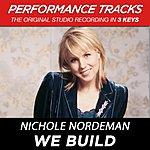 Nichole Nordeman We Build (Premiere Performance Plus Track)