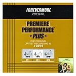 ZOEgirl Forevermore (Premiere Performance Plus Track)