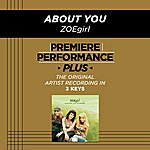 ZOEgirl About You (Premiere Performance Plus Track)