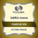 Babbie Mason Change Me Now (Studio Track)