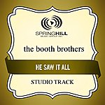 Booth Brothers He Saw It All (Studio Track)