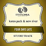 Karen Peck & New River Four Days Late (Studio Track)