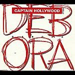 Captain Hollywood Debora