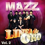 Mazz Linea De Oro Vol. 2