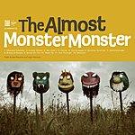 The Almost Monster Monster