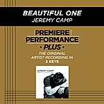 Jeremy Camp Beautiful One (Premiere Performance Plus Track)
