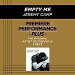 Jeremy Camp Empty Me (Premiere Performance Plus Track)