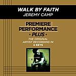 Jeremy Camp Walk By Faith (Premiere Performance Plus Track)