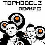 Topmodelz Strings Of Infinity 2009