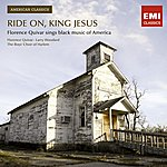 Florence Quivar Ride On King Jesus - Florence Quivar Sings Black Music Of America