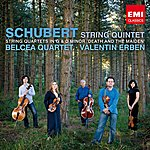 Belcea Quartet Schubert: String Quintet, Quartet In G, Quartet In D Minor