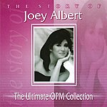 Joey Albert The Ultimate OPM Collection (1997 Remaster)