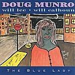 Doug Munro The Blue Lady