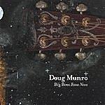 Doug Munro Big Boss Bossa Nova