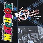 Matchbox Rockabilly Dynamos Volume One