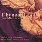 Manose Dhyana Aman: Meditation Of No Mind
