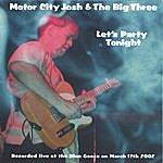 Motor City Josh Let's Party Tonight