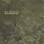 The Mitchells Hear Where You Are