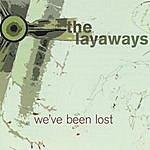 The Layaways We've Been Lost