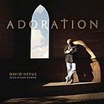 David Nevue Adoration: Solo Piano Hymns