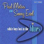 Paul Metsa White Boys Lost In The Blues