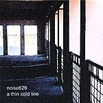 Noise626 A Thin Cold Line