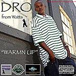 Dro Warm'n Up (2-Track Single)(Parental Advisory)