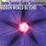 Gary Stroutsos Hidden World Beyond